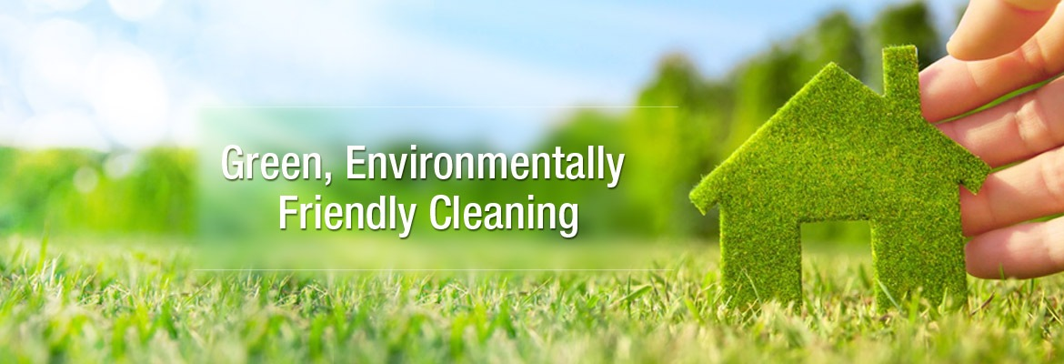 Green, Environmentally Friendly Cleaning